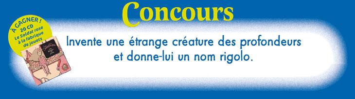 Concours Toboggan « Invente une étrange créature des profondeurs et donne-lui un nom rigolo ! »