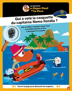 Super ouaf - Qui à volé la casquette du capitaine Nemo Fondlo ?
