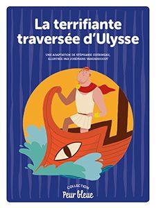 Mini roman : La terrifiante traversée d'Ulysse