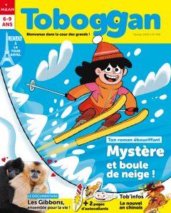 abonnement au magazine Toboggan février 2019 : Mystère et boule de neige !