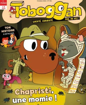 Toboggan magazine : Qui a peur de la momie ?